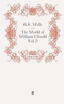 The World of William Clissold Vol. 2