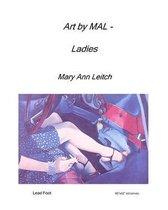 Art by Mal - Ladies