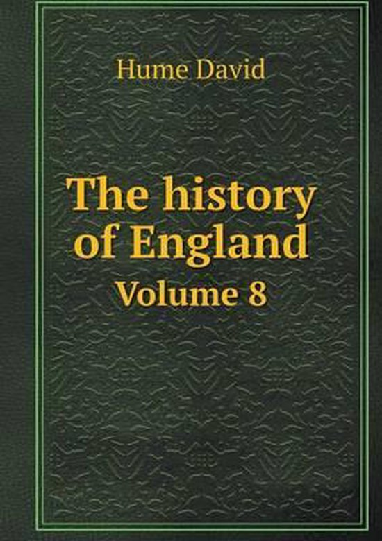 The History of England Volume 8