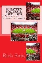 FC Bayern Football Joke Book
