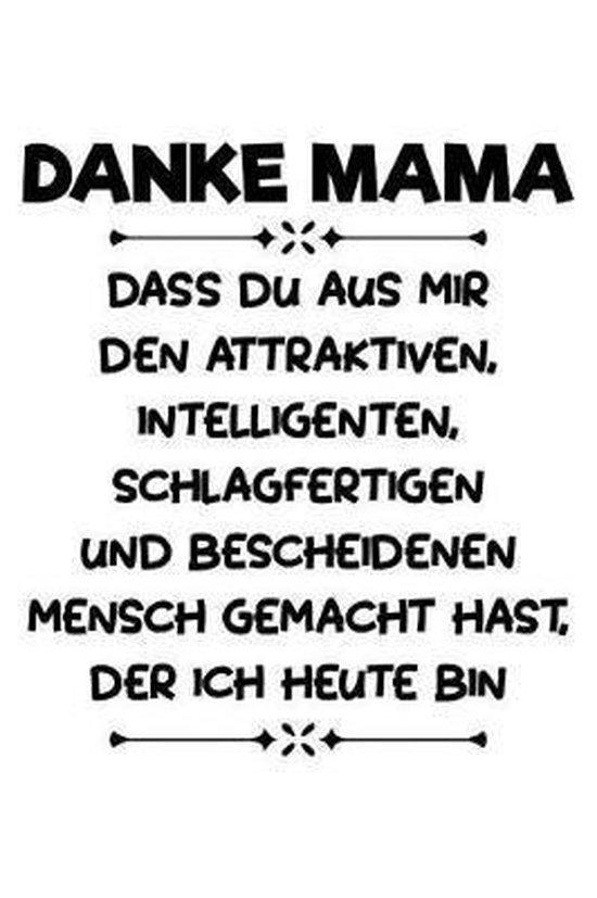 Danke F r Die Gro artigkeit, Mama