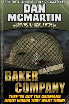 Baker Company - World War II Historical Fiction