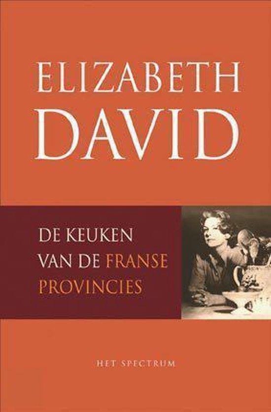 De Keuken Van De Franse Provincies - Elizabeth David |
