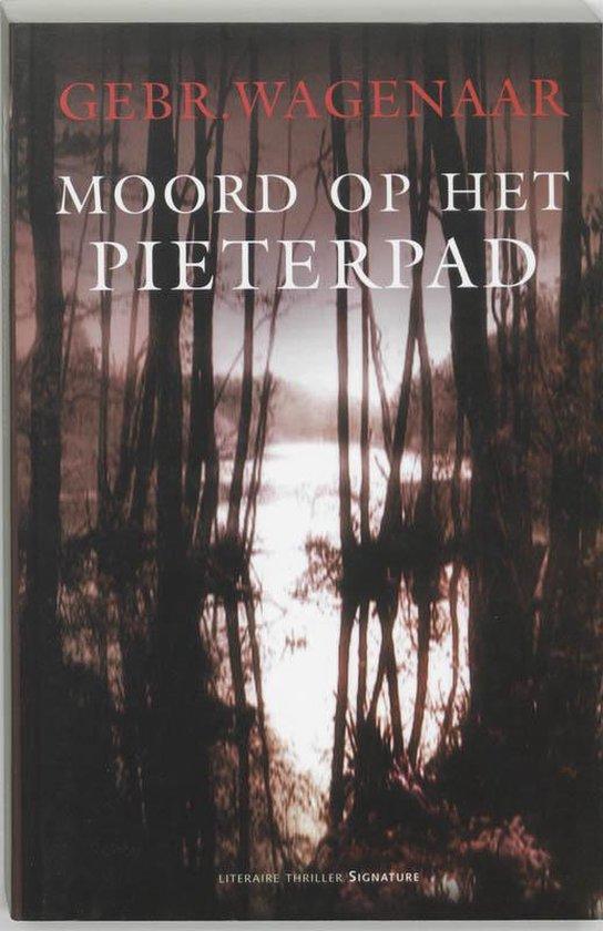 Moord Op Het Pieterpad - E. Wagenaar  
