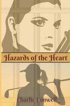 Hazards of the Heart