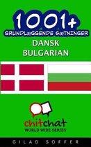 1001+ Grundl ggende S tninger Dansk - Bulgarian