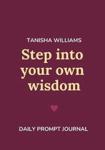 Step Into Your Own Wisdom