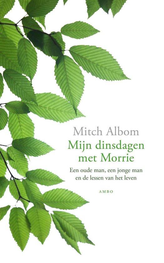 Mijn dinsdagen met Morrie - Mitch Albom |