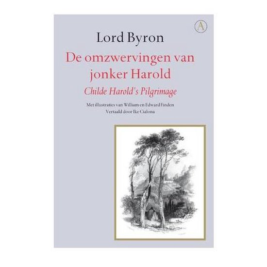 De omzwervingen van jonker Harold - Lord Byron |