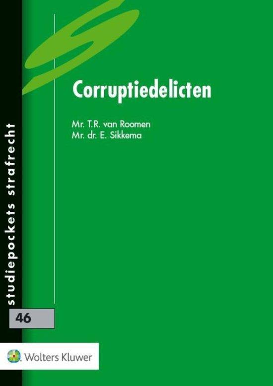 Studiepockets strafrecht 46 - Corruptiedelicten - T.R. van Roomen |