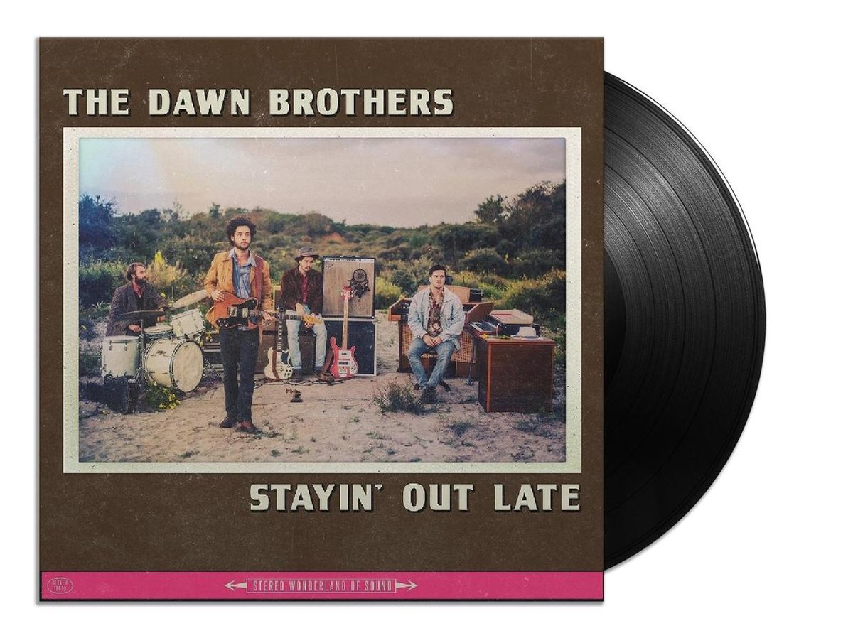 Stayin' Out Late (LP) - Dawn Brothers