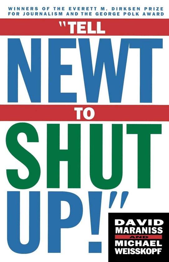 Boek cover Tell Newt to Shut Up van David Maraniss (Onbekend)