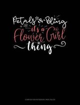 Petals & Bling It's a Flower Girl Thing