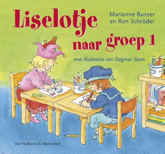Liselotje - Liselotje naar groep 1