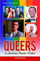 Queers in American Popular Culture [3 volumes]