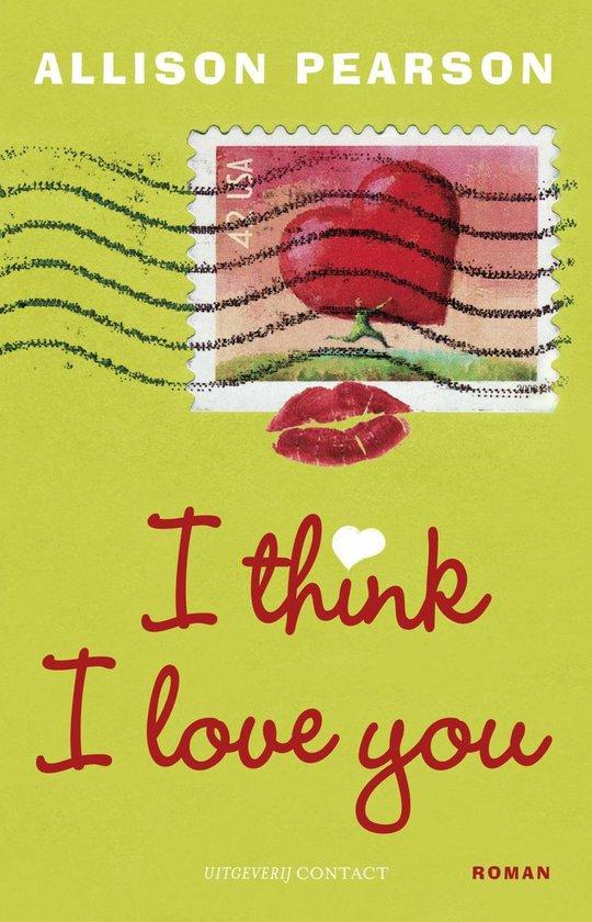 I think I love you - Allison Pearson |