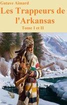 Les Trappeurs de l'Arkansas, Tome I et II