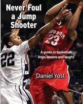 Never Foul A Jump Shooter