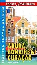 Aruba, Bonaire & Curacao Pocket Adventures