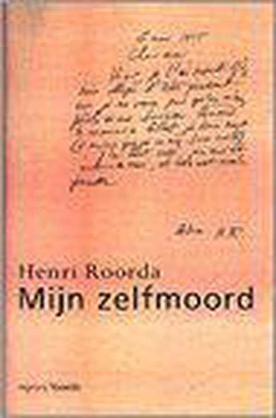 Mijn zelfmoord - Henri Roorda |