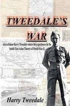 Tweedale's War