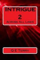 Intrigue 2