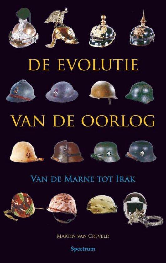 De Evolutie Van De Oorlog - Martin van Creveld |