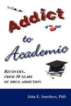 Addict to Academic