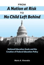 From A Nation at Risk to No Child Left Behind