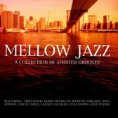 Mellow Jazz: A Collection of Smooth Grooves