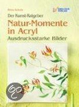 Natur-Momente in Acryl