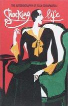 Boek cover Shocking Life van Elsa Schiaparelli (Paperback)