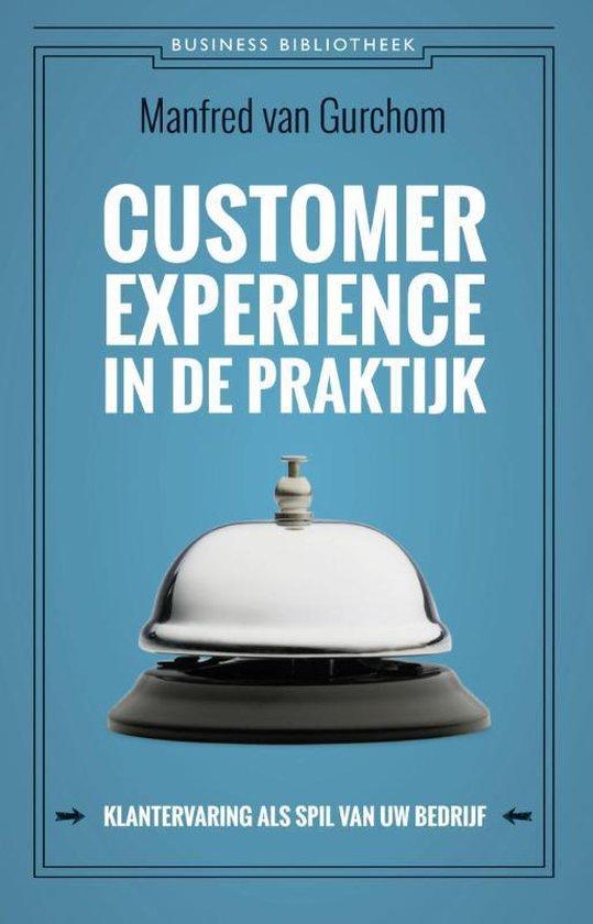 Business bibliotheek - Customer experience in de praktijk - Manfred van Gurchom |