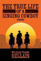 The True Life of a Singing Cowboy