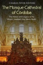 The Mosque-Cathedral of C rdoba