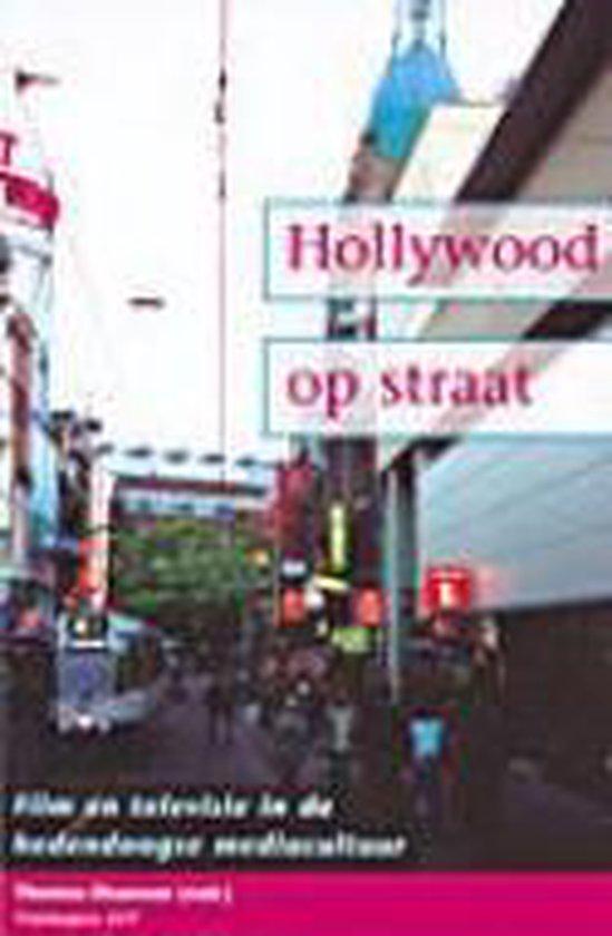 Hollywood op straat - Thomas Elsaesser |