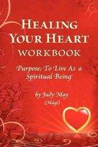 Healing Your Heart Workbook