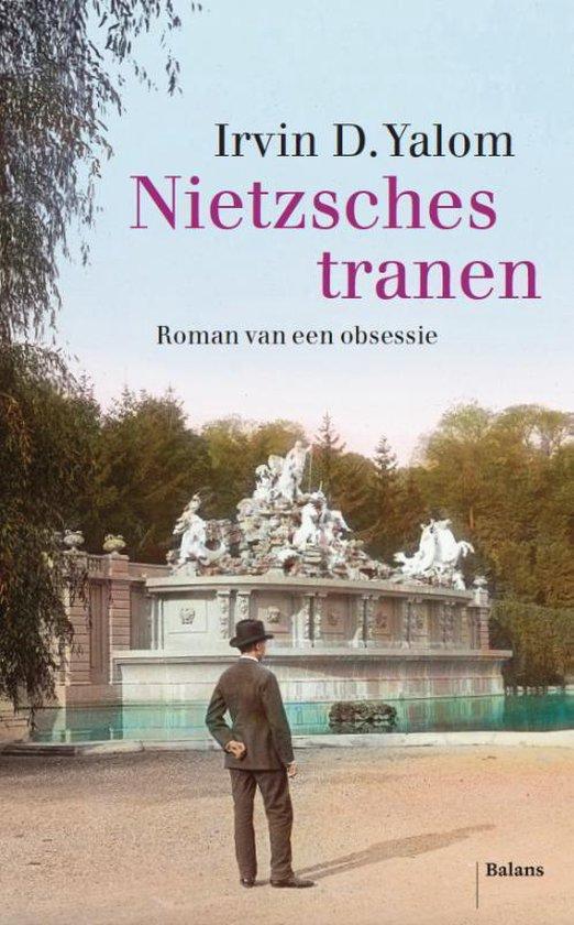 Boek cover Nietzsches tranen van Irvin D. Yalom (Hardcover)