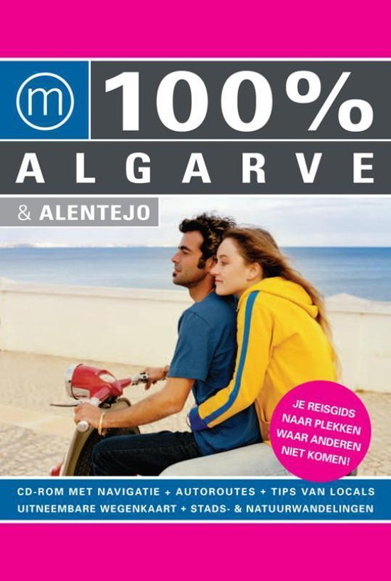 Cover van het boek '100 % Algarve & Alentejo + CD-ROM' van Josien van der Burg