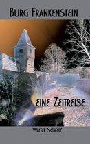 Burg Frankenstein - eine Zeitreise