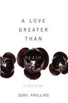 A Love Greater Than Death