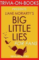 Boekomslag van 'Big Little Lies: by Liane Moriarty (Trivia-On-Books)'