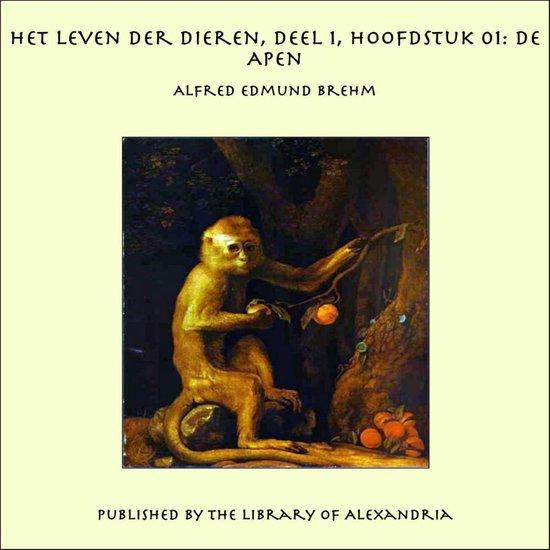 Het Leven der Dieren, Deel 1, Hoofdstuk 01: De Apen - Alfred Edmund Brehm |