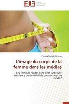 L'Image Du Corps de la Femme Dans Les M�dias