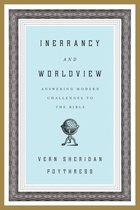 Boek cover Inerrancy and Worldview: Answering Modern Challenges to the Bible van Vern Sheridan Poythress