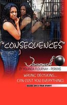 Consequences - Obedience Is Better Than Sacrifice