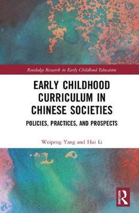 Early Childhood Curriculum in Chinese Societies