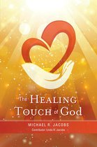 The Healing Touch of God