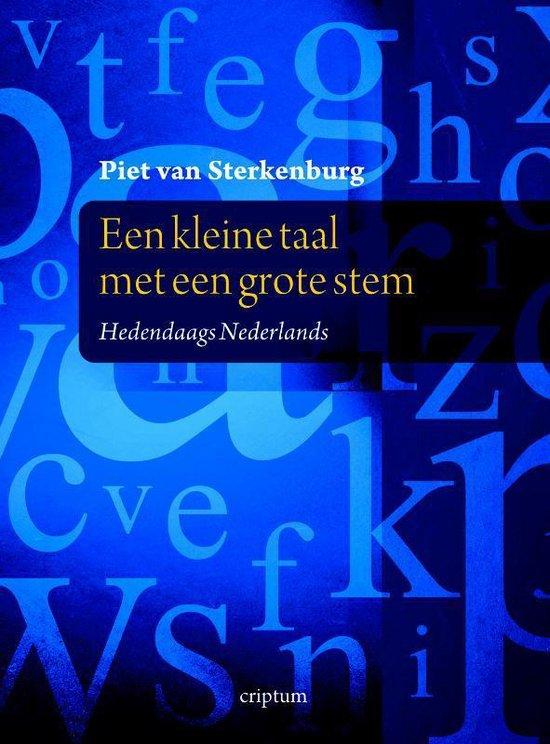 Een kleine taal met een grote stem - P. Van Sterkenburg |