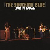 Shocking Blue - Live In Japan